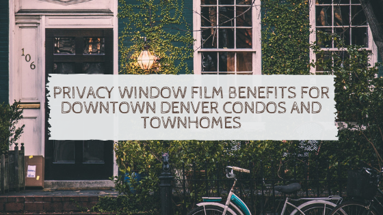 privacy window film denver condos